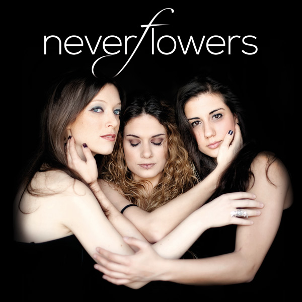 neverflowers cover ep